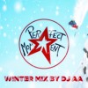 Perfect Moment (Winter Mix 2014 By DJ AA)