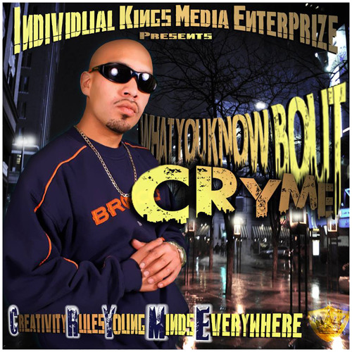 what you know bout cryme? EP.