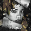 Rihanna - No Love Allowed [Urban Noize Remix]