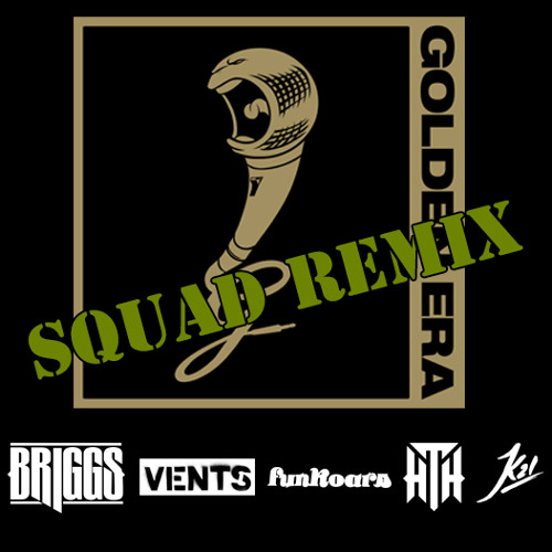 Briggs - Golden Era (Remix) ft. Hilltop Hoods(Suffa), The Funkoars, Vents & K21