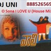 O Sona I LOVE U (House Mix)