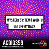 ACDIG359 Mystery System & Wod - C - Get Off My Back **OUT NOW**