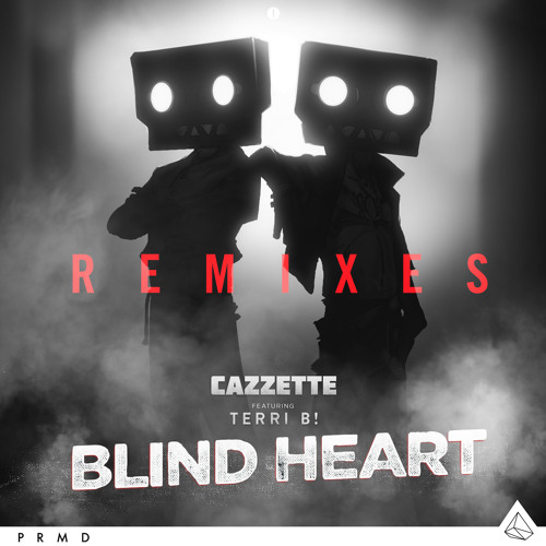 Cazzette - Blind Heart (feat. Terri B!) [Prince Fox Remix]