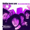 Ridillo - Ridillo loves you (do ya wanna funk rmx)