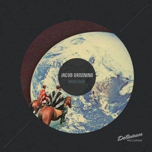 Jacob Groening - Hangover (Mira & Chris Schwarzwalder Remix)