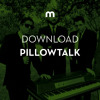 Download: PillowTalk's Wonderfruit Festival mix