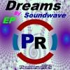 Soundwave - Dreams (Original Mix)