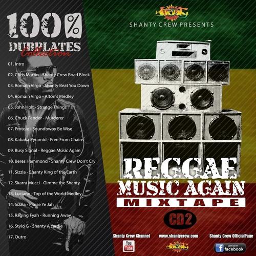 Reggae Music Again - Shanty Crew DubMix Vol.2
