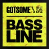 GotSome Feat. The Get Along Gang - This Is My Bassline(DeepCutta Edit) *FREE DOWNLOAD*