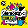 Stereosonic 2014 Warm Up Sessions Mix [90Mins]