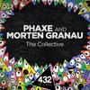 Phaxe & Morten Granau   The Collective