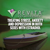 Treating Stress, Anxiety and Depression in both sexes with estradiol