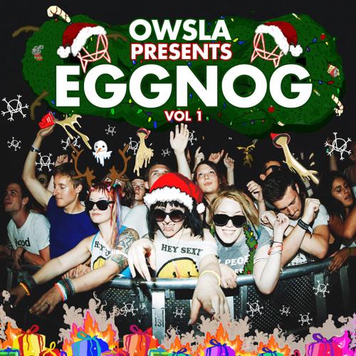 OWSLA Presents EGGNOG 2014