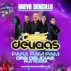 DELICIAS PARAM PAM PAM (promo)