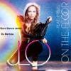 Pitbull & J-Lo  On The Floor (Euro Dance remix DJ Bertoia)