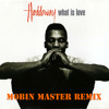 Haddaway - What is Love (Mobin Master remix) FREE DOWNLOAD