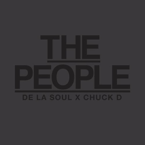 "De La Soul feat. Chuck D ""The People"""
