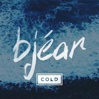 Bjear - Cold