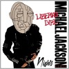 Michael Jackson - Liberian Girl (Nights Remix)