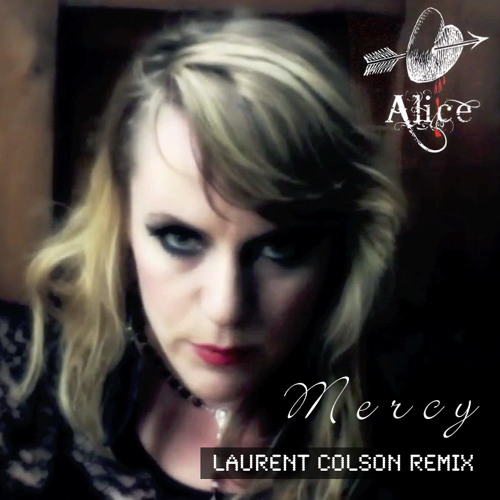 Alice Offley - Mercy (Laurent Colson Remix)