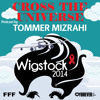 CROSS THE UNIVERSE - WIGSTOCK 2014 Podcast By TOMMER MIZRAHI