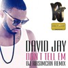 David Jay - Don`t Tell Em (DJ Rasimcan Remix)