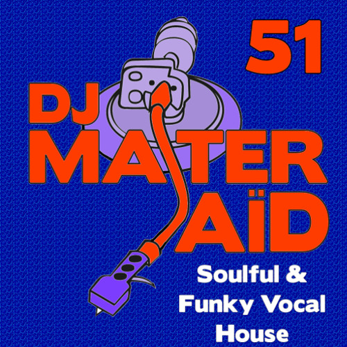 Dj master sa d 39 s soulful funky house mix volume 51 by dj for Funky house tracks