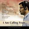 I am Calling From [ Reprise Theme ]
