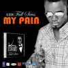 My Pain by Kenny Desmangles