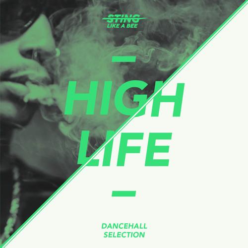 HIGH LIFE - DANCEHALL 2014