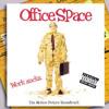 Office Space Soundtrack (Charlie Hustle)