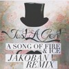 Just A Gent - A Song Of Fire & Ice (Jakoban Remix) ft. Sarah Stone