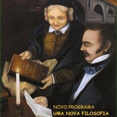 """UMA NOVA FILOSOFIA - """" Deus é a Suprema Inteligência Causa Primeira de Todas as Coisas""""."""