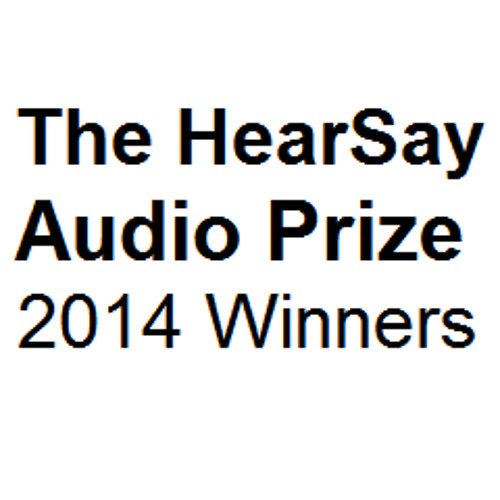 HearSay Audio Prize 2014 - Winners