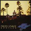 The Eagles - Hotel California (Frezo Vivace Bootleg)[Free download]