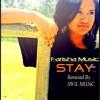 Farisha Music - Stay - [Prod By SWiL MUSiC]