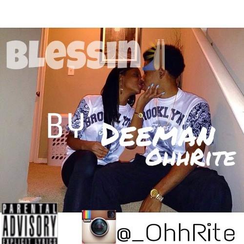 Blessin pt. 1 - Deeman OhhRite