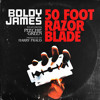 Boldy James - 50 Foot Razor Blade ft. Peechi (Prod. By Harry Fraud)