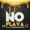 No Flava (feat. Sauce Walka & Sancho Saucy) (Produced By Fred On 'Em)