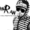 Kid Ink Show Me ft. Chris Brown Remix You Remind Me by Blkraw