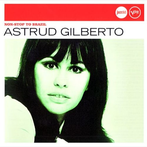 Download Astrud Gilberto - The Girl From Ipanema