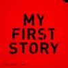MY FIRST STORY - Kyogen NEUROSE