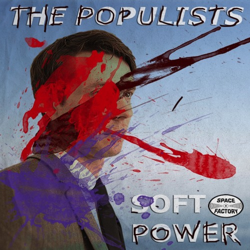 [SF44] The Populists - Soft Power EP [2014.12.15] Artworks-000098660788-0dk0vd-t500x500