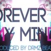 """Drake Type Beat """"Forever In My Mind"""" (Prod. By DRMZBeatz)"""