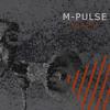 M-Pulse - I Live My Life