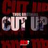 Download Thug Brothers - Cut Up (CLEAN HOOKS ONLY)