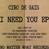 Ciro De Gais - I Need You EP (NMW-D008) Previews
