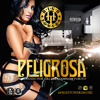 High Towers Music- Peligrosa Prod.By C&J Los Del Equipo Favorito