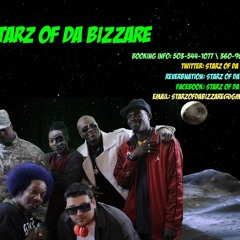 Starz of Da Bizzare- Here to stay