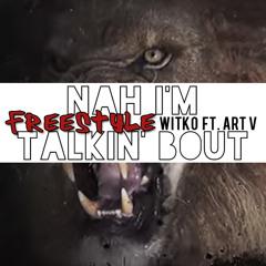 Nah I'm Talkin' Bout (Freestyle)